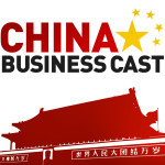 China-Business-Cast-Podcast-18Feb2013